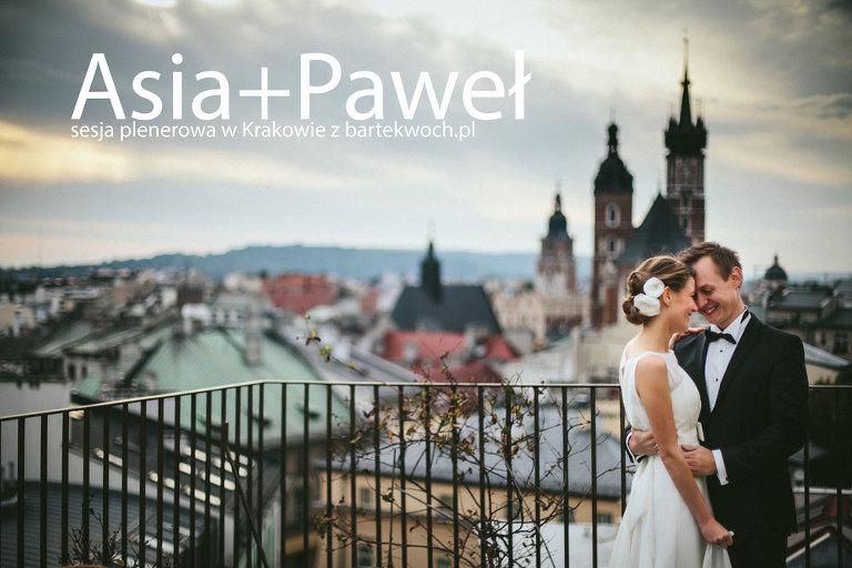 fotografia ślubna, ślub, wesele, slub, zabawa, wedding, party, 0953(pp_w768_h512) Asia+Paweł i Kraków na nowo