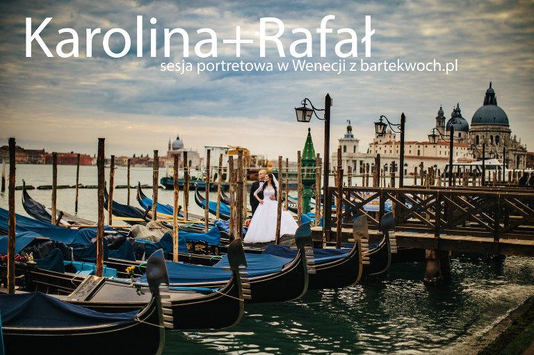 fotografia ślubna, ślub, wesele, slub, zabawa, wedding, party, bartekwoch_2016-10-23-karolina-rafal_0000(pp_w768_h511) Karolina+Rafał i pełna niespodzianek sesja portretowa w Wenecji
