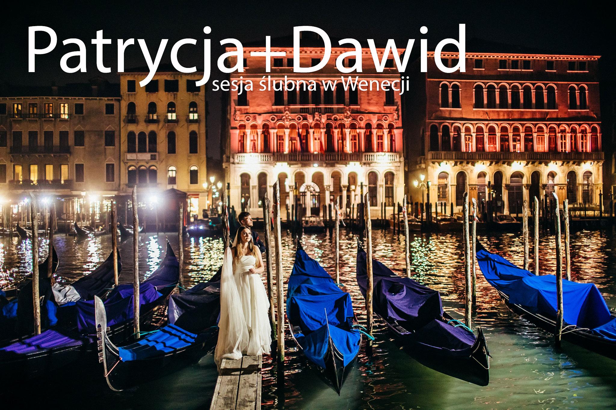 fotografia ślubna, ślub, wesele, slub, zabawa, wedding, party, okladka1 Patrycja+Dawid i sesja portretowa w Wenecji